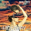 Hideaway (Bixel Boys Remix) (Single)