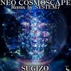Neo Cosmoscape Remix By System 7 (Single)