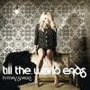 Till The World Ends (Club Remixes) (Cds Promo Us)