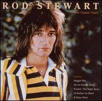Rod Stewart - The Classic Years