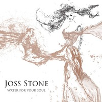Water For Your Soul (Deluxe Edition)