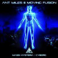 Ant Miles and Moving Fusion