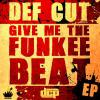 Give Me The Funkee Beat EP